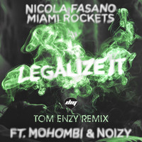 Thumbnail for the Nicola Fasano - Legalize It (Tom Enzy Remix) link, provided by host site