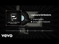 Thumbnail for the Enigma Norteño - Legionario Del Desierto (Audio/En Vivo) link, provided by host site