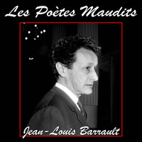 Thumbnail for the Jean-Louis Barrault - Les poètes maudits, vol. 1 link, provided by host site
