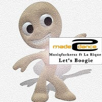 Thumbnail for the Musiqfuckersz - Let's Boogie link, provided by host site