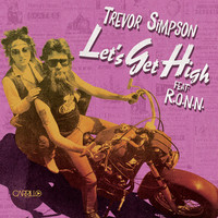 Thumbnail for the Trevor Simpson - Let's Get High - Radio Mix link, provided by host site