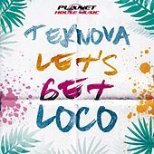 Thumbnail for the Teknova - Let's Get Loco link, provided by host site