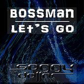 Thumbnail for the Bossman - Let's Go link, provided by host site