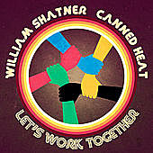 Thumbnail for the William Shatner - Let's Work Together link, provided by host site