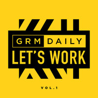 Thumbnail for the GRM Daily - Let's Work (Vol.1) link, provided by host site