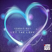 Thumbnail for the Jonnas Roy - Let the Love link, provided by host site
