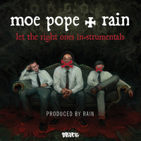 Thumbnail for the Moe Pope - Let the Right Ones In - Instrumentals link, provided by host site