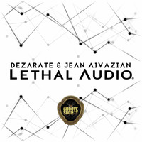 Thumbnail for the Dezarate - Lethal Audio link, provided by host site