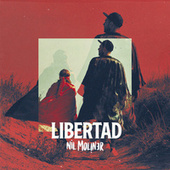 Thumbnail for the Nil Moliner - Libertad link, provided by host site