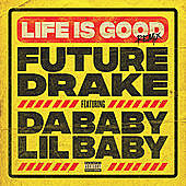 Thumbnail for the Future - Life Is Good (Remix) link, provided by host site