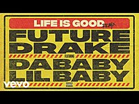 Thumbnail for the Future - Life Is Good (Remix - Audio) link, provided by host site