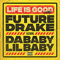 Thumbnail for the Future - Life Is Good - Remix link, provided by host site
