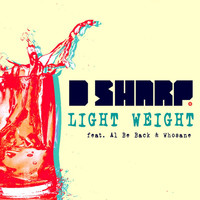 Thumbnail for the D-Sharp - Light Weight link, provided by host site