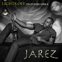 Thumbnail for the Jarez - Lights Off link, provided by host site