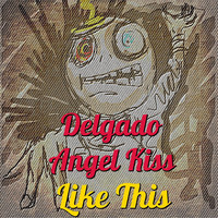 Thumbnail for the Delgado - Like This link, provided by host site