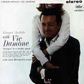 Thumbnail for the Vic Damone - Linger Awhile with Vic Damone link, provided by host site