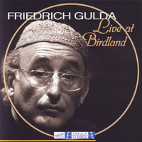 Thumbnail for the Friedrich Gulda - Live at Birdland link, provided by host site