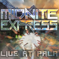 Thumbnail for the Midnite Express - Live at Pala link, provided by host site