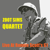 Thumbnail for the Zoot Sims Quartet - Live at Ronnie Scott's 61 link, provided by host site