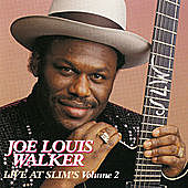 Thumbnail for the Joe Louis Walker - Live At Slim's: Vol. 2 (Live At Slim's / San Francisco, CA / 1990) link, provided by host site