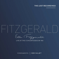 Thumbnail for the Ella Fitzgerald - Live at the Concertgebouw 1961 (The Lost Recordings) link, provided by host site