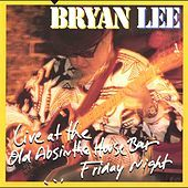Thumbnail for the Bryan Lee - Live at the Old Absinthe House Bar ...Friday Night link, provided by host site