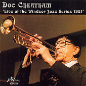 Thumbnail for the Doc Cheatham - Live at the Windsor Jazz Series 1981 link, provided by host site