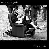 Thumbnail for the Dub Á La Pub - Live by the Clock (Acoustic Jam) link, provided by host site