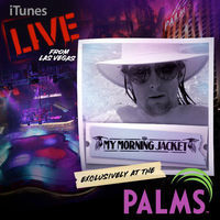 Thumbnail for the My Morning Jacket - Live From Las Vegas At The Palms link, provided by host site