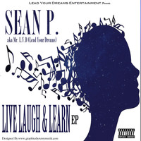Thumbnail for the Sean P - Live, Laugh & Learn link, provided by host site