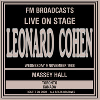 Thumbnail for the Leonard Cohen - Live On Stage FM Broadcasts - Massey Hall, Toronto 9th November 1988 link, provided by host site