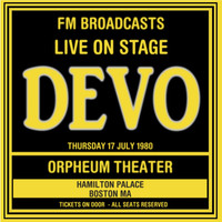 Thumbnail for the Devo - Live On Stage FM Broadcasts - Orpheum Theater, Boston 17th July 1980 link, provided by host site