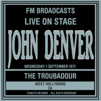 Thumbnail for the John Denver - Live On Stage FM Broadcasts - The Troubadour, West Hollywood 1st September 1971 link, provided by host site