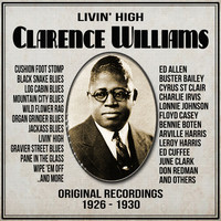 Thumbnail for the Clarence Williams - Livin' High : Original Recordings 1926 - 1930 link, provided by host site