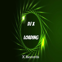 Thumbnail for the Dj X - Loading (Radio Edit) link, provided by host site