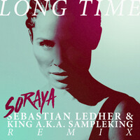 Thumbnail for the Soraya - Long Time (Sebastian Ledher & King a.k.a. Sampleking Remix) link, provided by host site