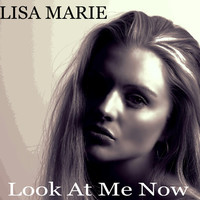 Thumbnail for the Lisa Marie - Look at Me Now link, provided by host site