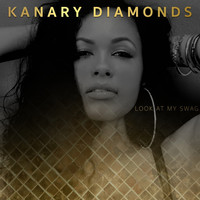 Thumbnail for the Kanary Diamonds - Look At My Swag link, provided by host site