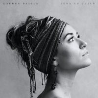 Thumbnail for the Lauren Daigle - Look Up Child link, provided by host site