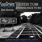 Thumbnail for the Justin Tubb - Looking Back to See link, provided by host site