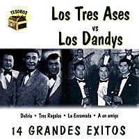 Thumbnail for the Los Tres Ases - Los Tres Ases vs. Los Dandys link, provided by host site