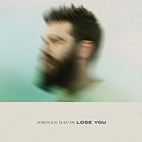 Thumbnail for the Jordan Davis - Lose You link, provided by host site