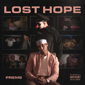 Thumbnail for the Preme - Lost Hope link, provided by host site