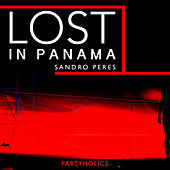 Thumbnail for the Sandro Peres - Lost in Panama link, provided by host site