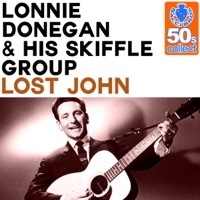 Thumbnail for the Lonnie Donegan & His Skiffle Group - Lost John (Remastered) link, provided by host site