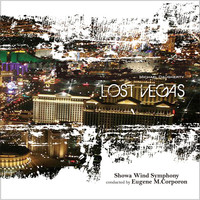 Thumbnail for the Showa Wind Symphony - Lost Vegas link, provided by host site