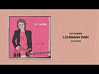 Thumbnail for the Cut Worms - Louisiana Rain link, provided by host site
