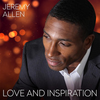 Thumbnail for the Jeremy Allen - Love and Inspiration link, provided by host site