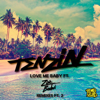 Thumbnail for the Tenzin - Love Me Baby [Remixes, Pt. 2] link, provided by host site