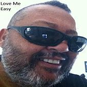 Thumbnail for the Scotty B - Love Me Easy link, provided by host site